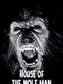 House of the Wolf Man 2009