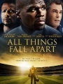 All Things Fall Apart 2011