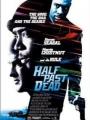 Half Past Dead 2002