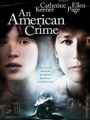 An American Crime 2007