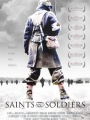 Saints and Soldiers 2003