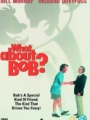 What About Bob? 1991