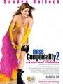 Miss Congeniality 2: Armed & Fabulous 2005