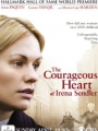 The Courageous Heart of Irena Sendler 2009