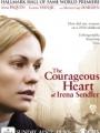 The Courageous Heart of Irena Sendler 2009
