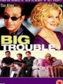 Big Trouble 2002