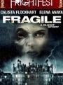 Fragile 2005