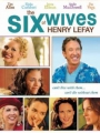 The Six Wives of Henry Lefay 2009