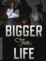 Bigger Than Life 1956