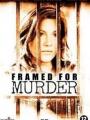 Framed for Murder 2007
