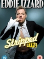 Eddie Izzard: Stripped 2009
