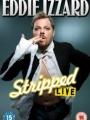 Eddie Izzard: Stripped 2009