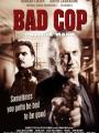 Bad Cop 2009