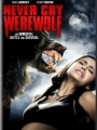 Never Cry Werewolf 2008
