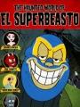 The Haunted World of El Superbeasto 2009