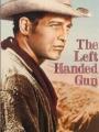 The Left Handed Gun 1958