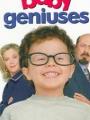 Baby Geniuses 1999