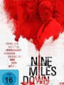 Nine Miles Down 2009