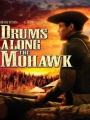 Drums Along the Mohawk 1939
