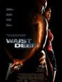 Waist Deep 2006