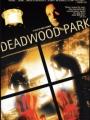Deadwood Park 2007