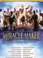The Miracle Maker 2000