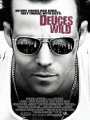Deuces Wild 2002