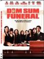 Dim Sum Funeral 2008