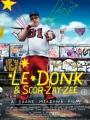 Le Donk & Scor-zay-zee 2009