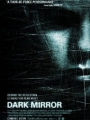Dark Mirror 2007