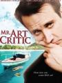 Mr. Art Critic 2007