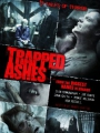 Trapped Ashes 2006