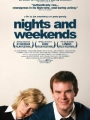 Nights and Weekends 2008