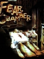 The Fear Chamber 2009