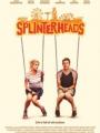 Splinterheads 2009