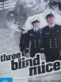 Three Blind Mice 2008