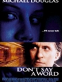 Don't Say a Word 2001