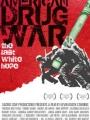American Drug War: The Last White Hope 2007
