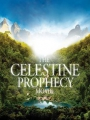 The Celestine Prophecy 2006