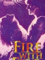 Fire with Fire 1986