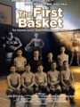 The First Basket 2008