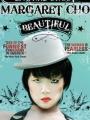 Margaret Cho: Beautiful 2009