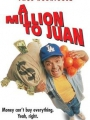 A Million to Juan 1994