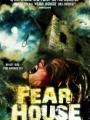 Fear House 2008