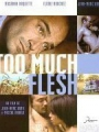 Too Much Flesh 2000
