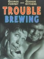 Trouble Brewing 1939