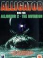 Alligator II: The Mutation 1991