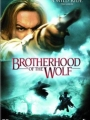 Brotherhood of the Wolf (Canada: English title) 2001