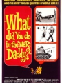 What Did You Do in the War, Daddy? 1966