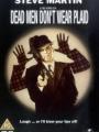 Dead Men Don't Wear Plaid 1982